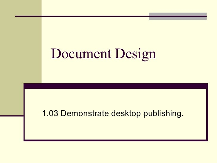 1.03 Document Design PowerPoint