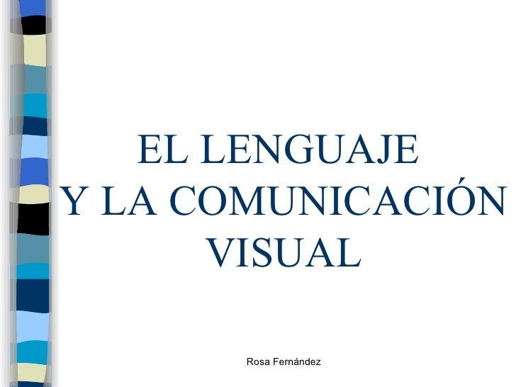 El Lenguaje y la comunicación visual