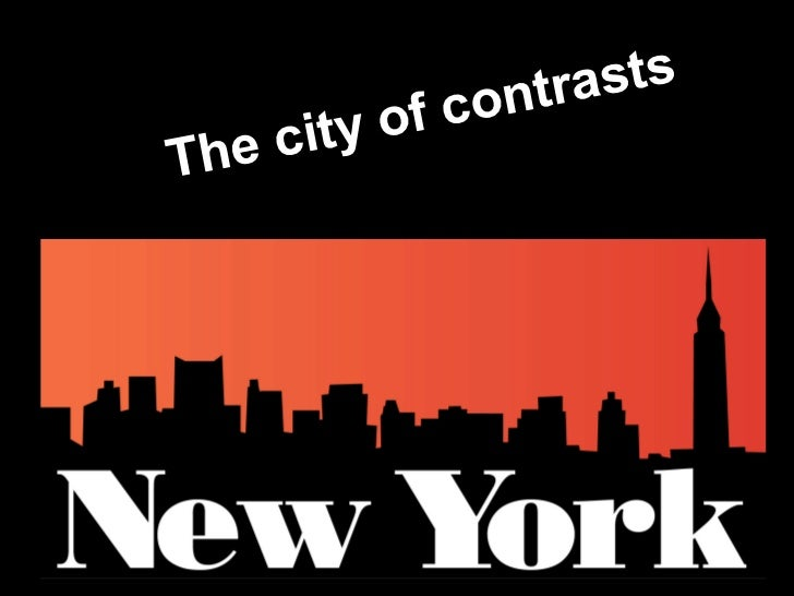 The city of contrasts