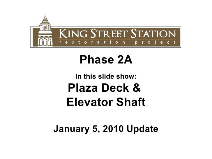 1.1.11 King Street Station Update
