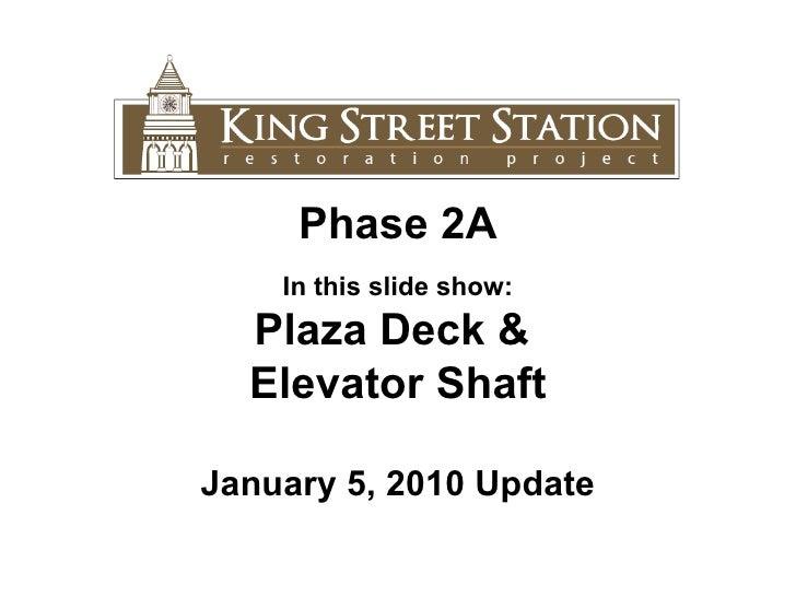 1.1.11 King Street Station Update