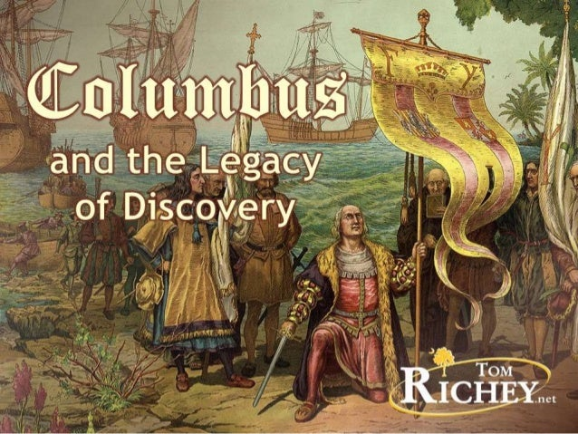 Christopher Columbus and the Legacy of Discovery