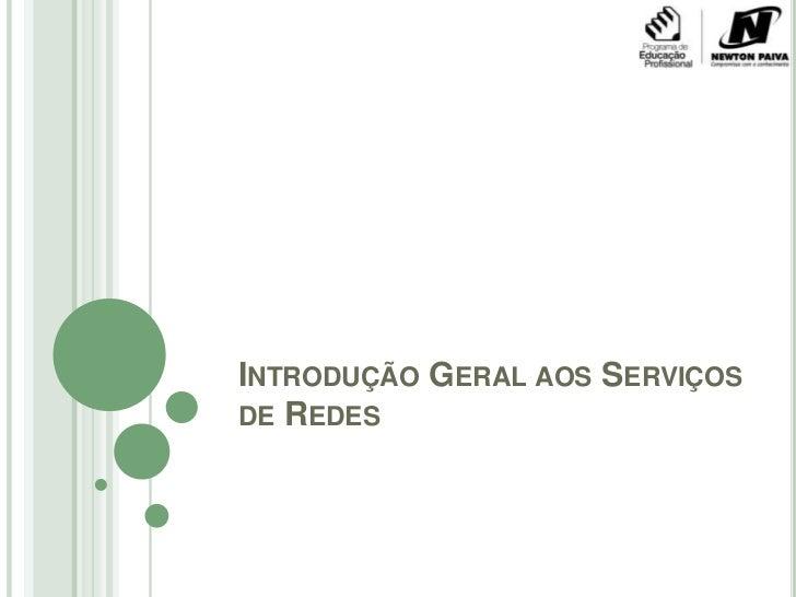 Introdução Geral aos Serviços de Redes<br />