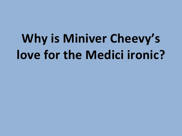 essays miniver cheevy Miniver cheevy by edwin arlington robinson is a dramatic lyric poem that acts as self-portrait satire as robinson ridicules his own life and dreams of a living in a.