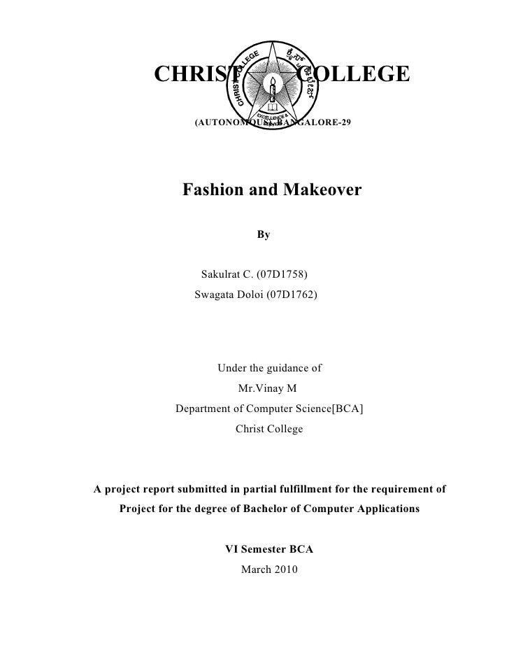 CHRIST                       COLLEGE                     (AUTONOMOUS), BANGALORE-29                       Fashion and Make...