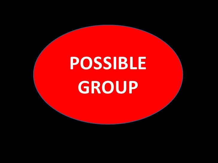 POSSIBLE  GROUP