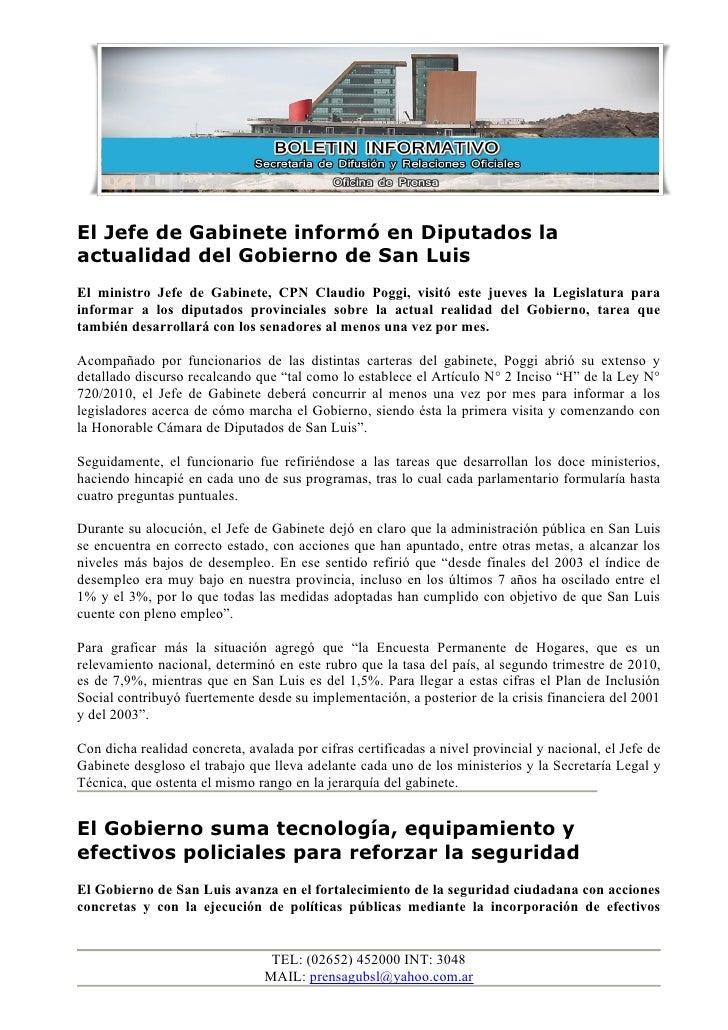 El Jefe de Gabinete informó en Diputados la actualidad del Gobierno de San Luis El ministro Jefe de Gabinete, CPN Claudio ...