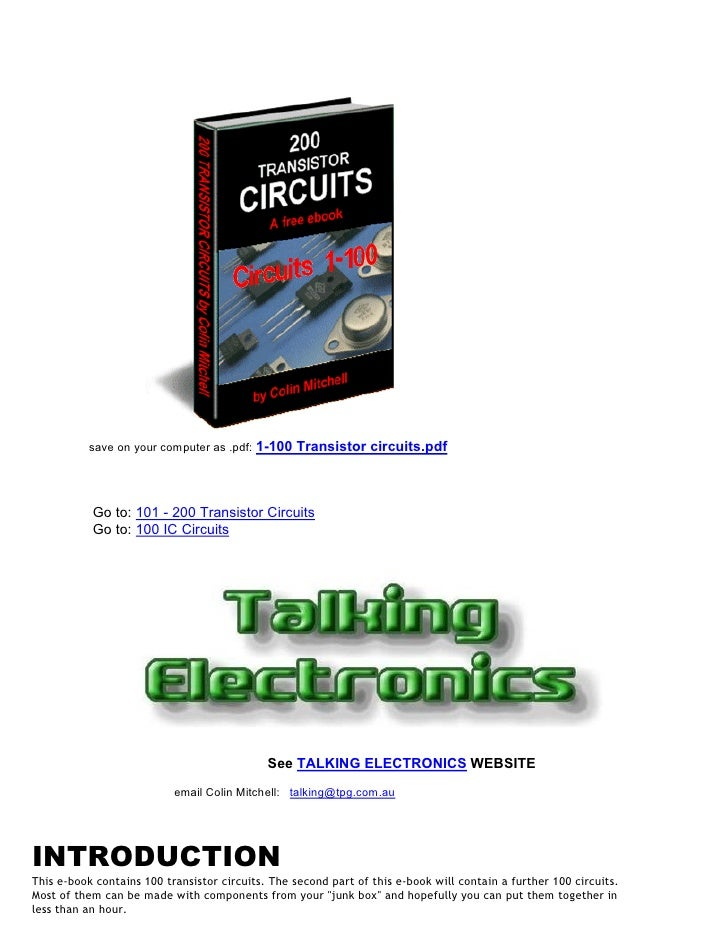 save on your computer as .pdf:   1-100 Transistor circuits.pdf           Go to: 101 - 200 Transistor Circuits           Go...