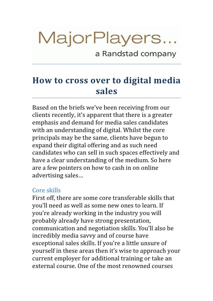 How to cross over to digital media              salesBased on the briefs we've been receiving from ourclients recently, it...
