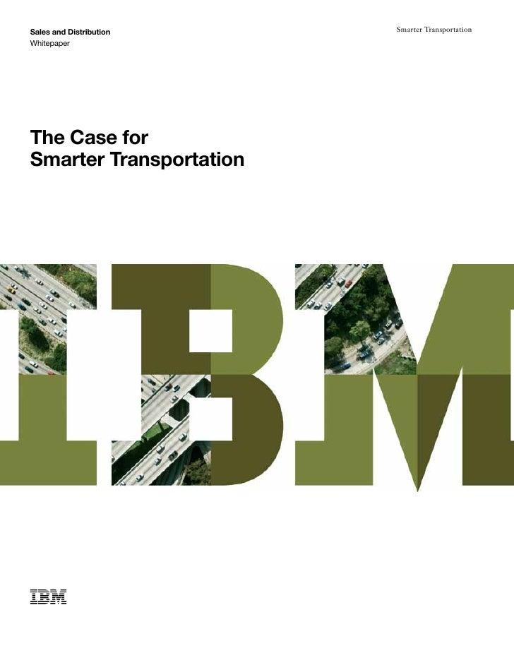 Sales and Distribution   Smarter TransportationWhitepaperThe Case forSmarter Transportation