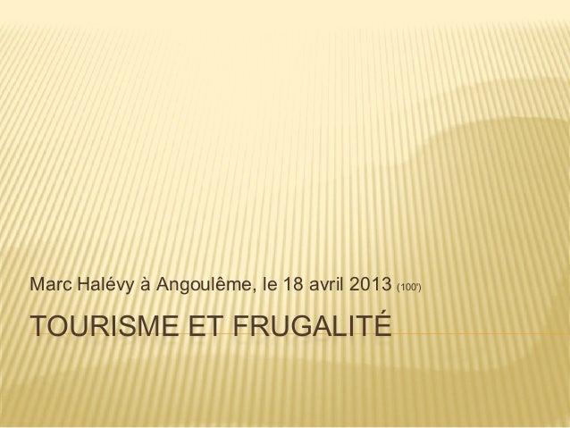 TOURISME ET FRUGALITÉMarc Halévy à Angoulême, le 18 avril 2013 (100)