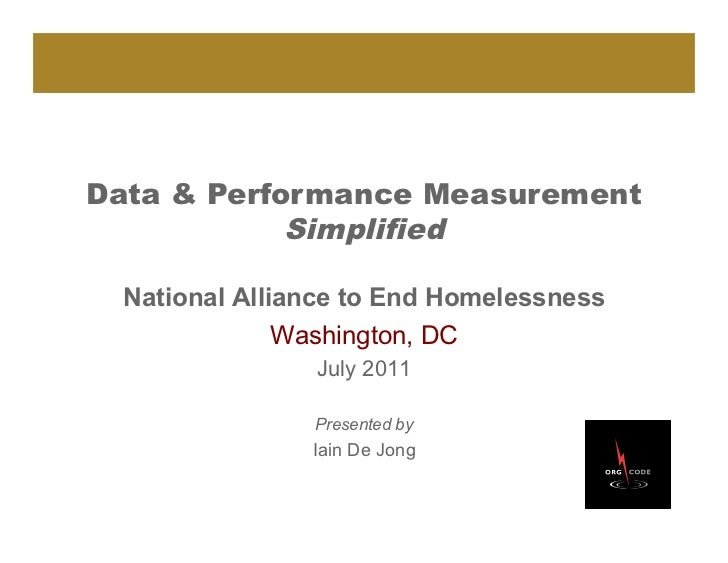 Data & Performance Measurement            Simplified National Alliance to End Homelessness              Washington, DC    ...