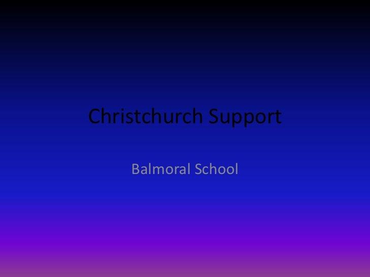 Christchurch Support<br />Balmoral School<br />