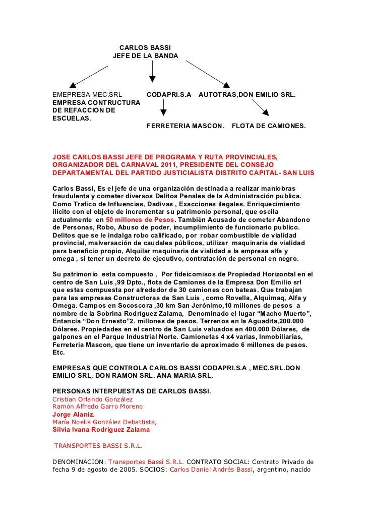 CARLOS BASSI                   JEFE DE LA BANDAEMEPRESA MEC.SRL    CODAPRI.S.A AUTOTRAS,DON EMILIO SRL.EMPRESA CONTRUCTURA...