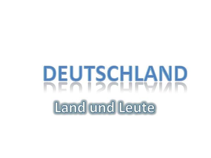 Deutschland<br />Land und Leute<br />