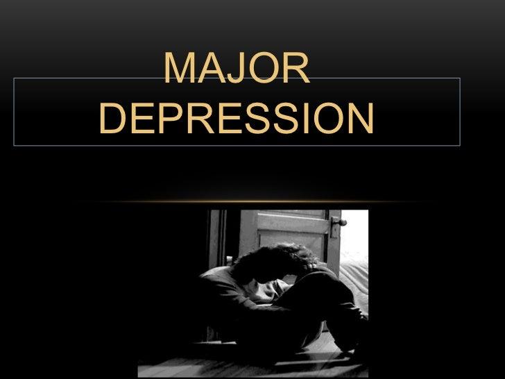 Major Depression<br />