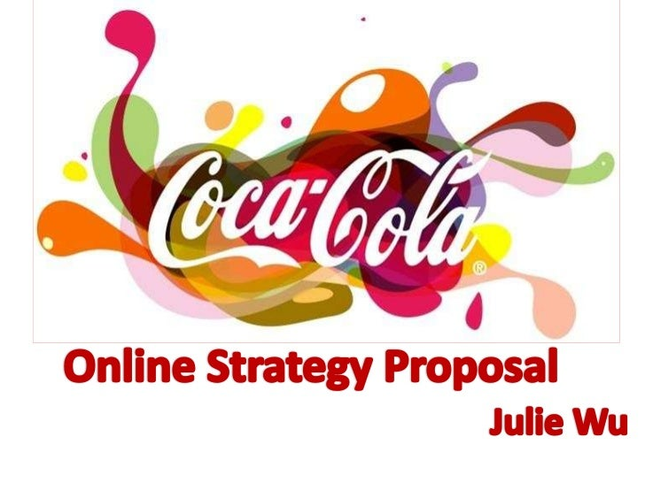 Online Marketing Proposal for Coca-cola