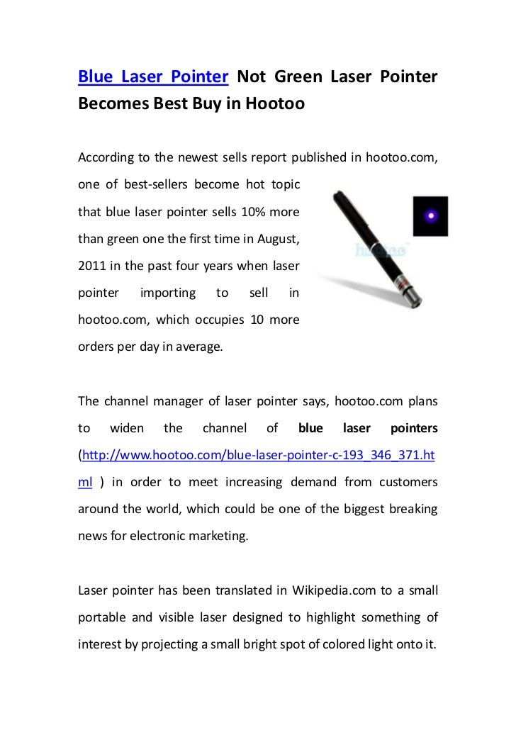 Blue Laser Pointer Not Green Laser Pointer Becomes Best Buy in Hootoo <br />33813751819275According to the newest sells re...