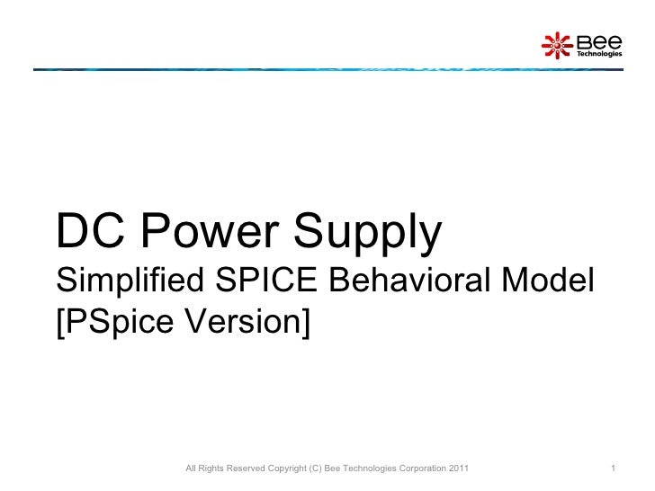 DC Power Supply  Simplified SPICE Behavioral Model [PSpice Version] All Rights Reserved Copyright (C) Bee Technologies Cor...