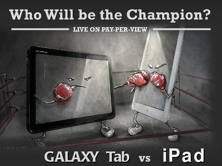 GALAXY  Tab  VS  iPad