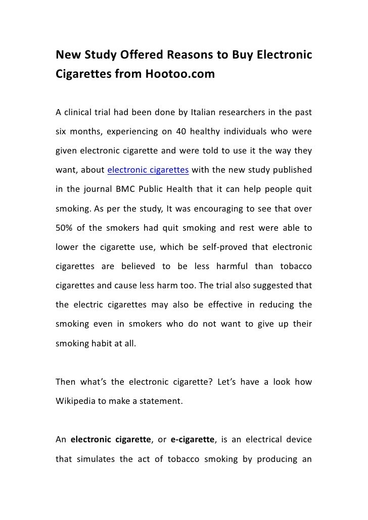 New Study Offered Reasons to Buy Electronic Cigarettes from Hootoo.com<br />A clinical trial had been done by Italian rese...