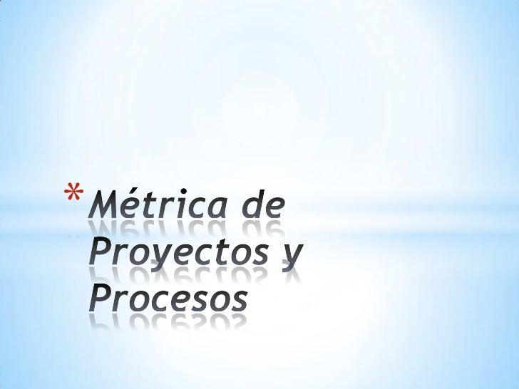 Métricas de procesos y proyectos