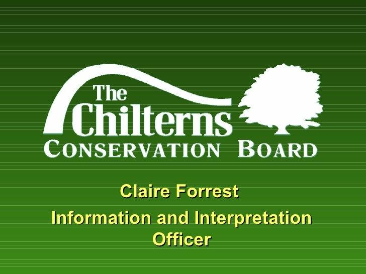 Claire ForrestInformation and Interpretation           Officer