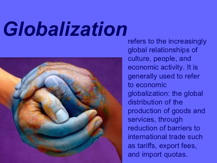 globalization problem essay Economic globalization is the process of increasing the financial integration amongst countries consequently, economic globalization leads to the development of a global marketplace.