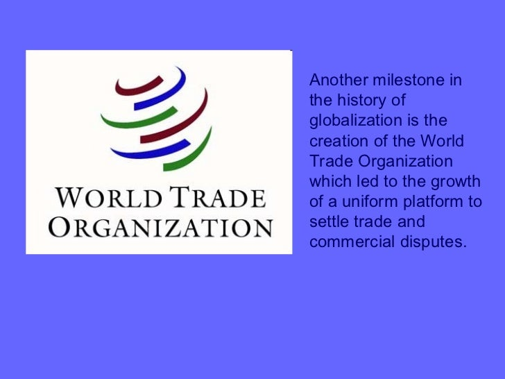 an outline of the changes to world trade as a result of globalisation Reasons for globalisation freedom of trade - organisations like the world trade organisation (wto) promote free trade between countries.