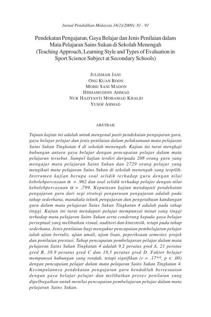 Jurnal Pendidikan Malaysia 34(2)(2009): 81 - 91  Pendekatan Pengajaran, Gaya Belajar dan Jenis Penilaian dalam       Mata ...