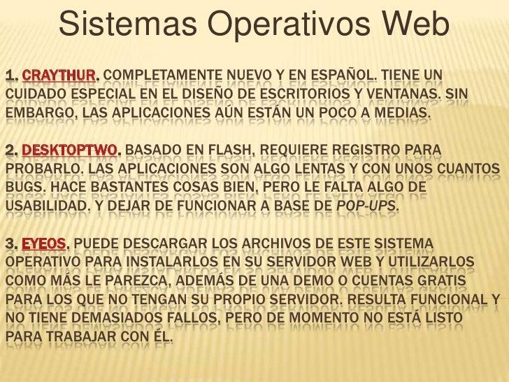 Sistemas Operativos Web1. CRAYTHUR. COMPLETAMENTE NUEVO Y EN ESPAÑOL. TIENE UNCUIDADO ESPECIAL EN EL DISEÑO DE ESCRITORIOS...
