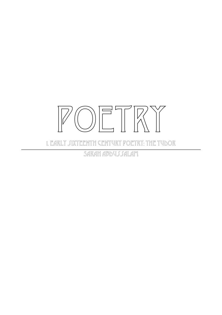 POETRY1. Early sixteenth century poetry: the Tudor            Sarah Abdussalam