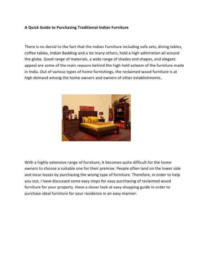 A Quick Guide to Purchasing Traditional Indian FurnitureThere is no denial to the fact that the Indian Furniture including...