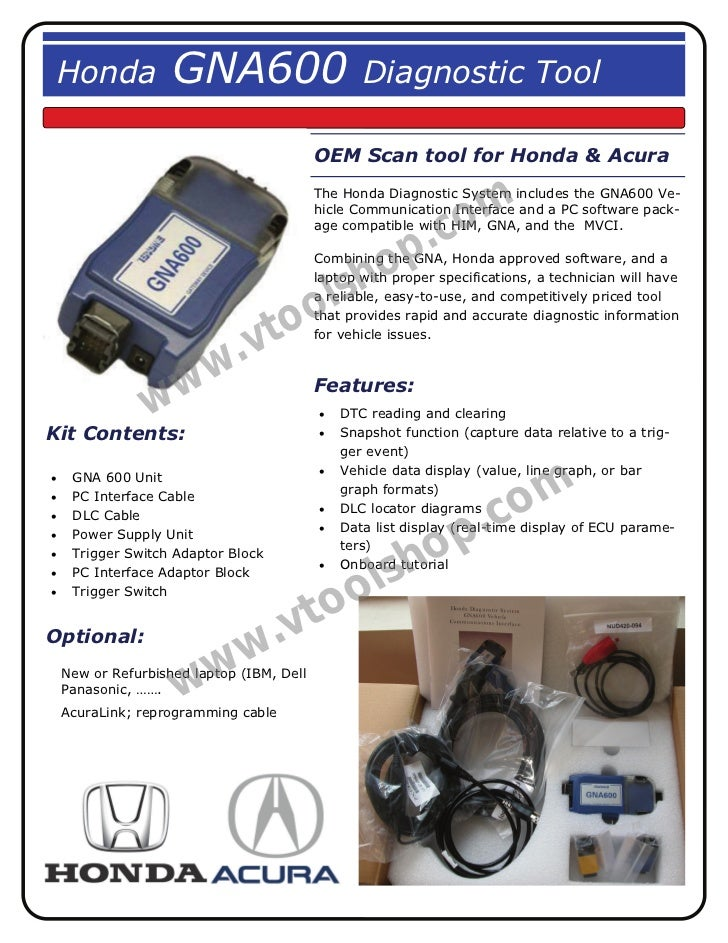 How about the Honda GNA600 diagnostic tool?