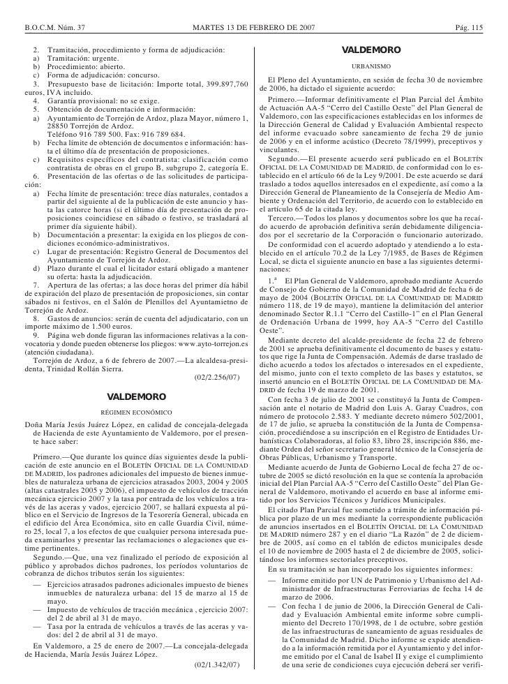 B.O.C.M. Núm. 37                                     MARTES 13 DE FEBRERO DE 2007                                         ...