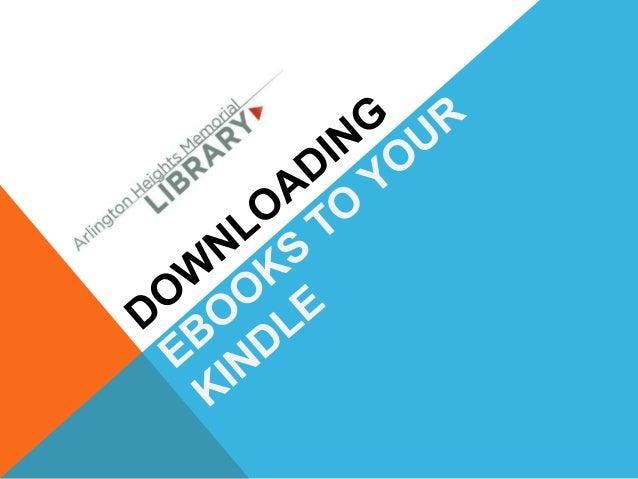 Downloading Kindle eBooks