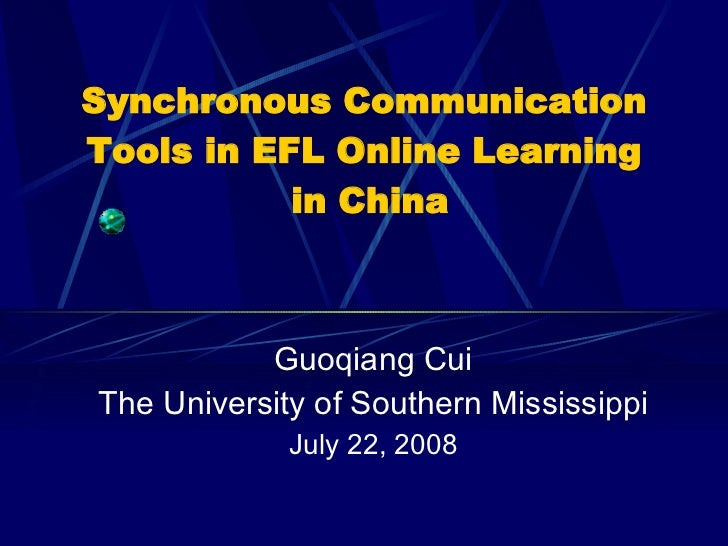 Synchronous Communication Tools in EFL Online Learning in China