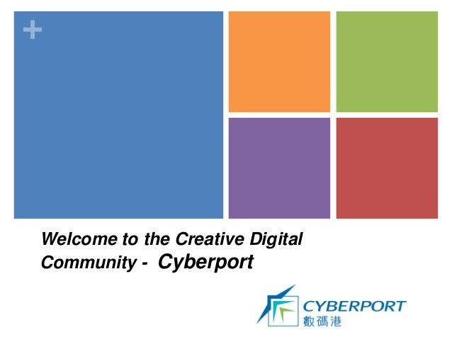 +Welcome to the Creative DigitalCommunity - Cyberport