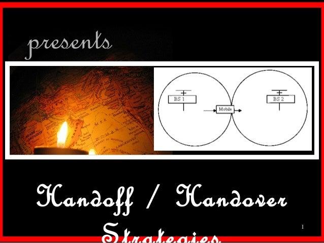 presentsHandoff / Handover                     1