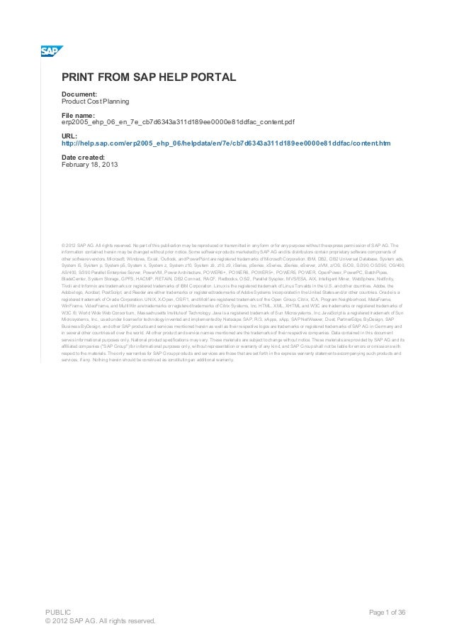 PRINT FROM SAP HELP PORTAL     Document:     Product Cost Planning     File name:     erp2005_ehp_06_en_7e_cb7d6343a311d18...