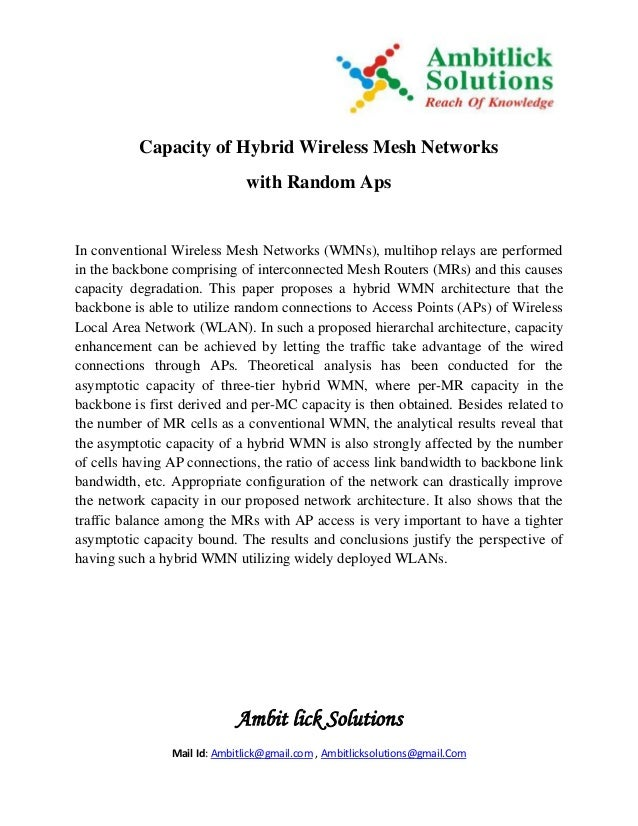 Ambit lick Solutions Mail Id: Ambitlick@gmail.com , Ambitlicksolutions@gmail.Com Capacity of Hybrid Wireless Mesh Networks...