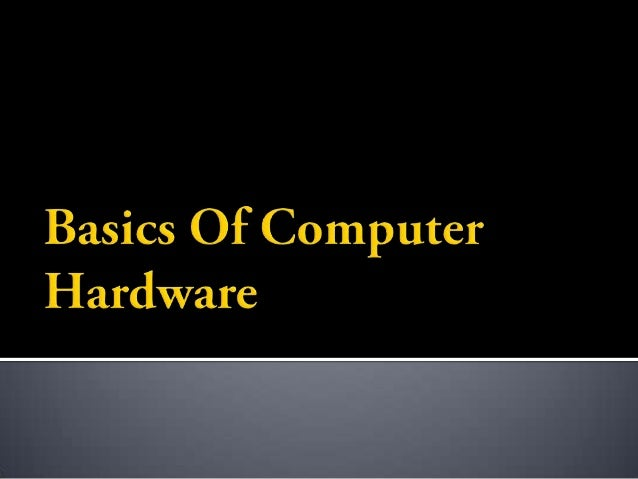  Hardware  Software  Liveware
