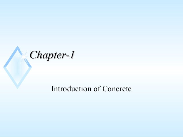 Chapter-1Chapter-1 Introduction of Concrete