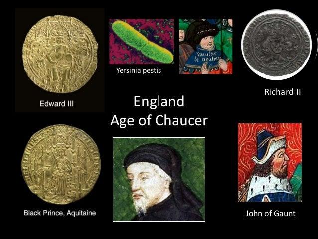 England Age of Chaucer John of Gaunt Yersinia pestis Richard II