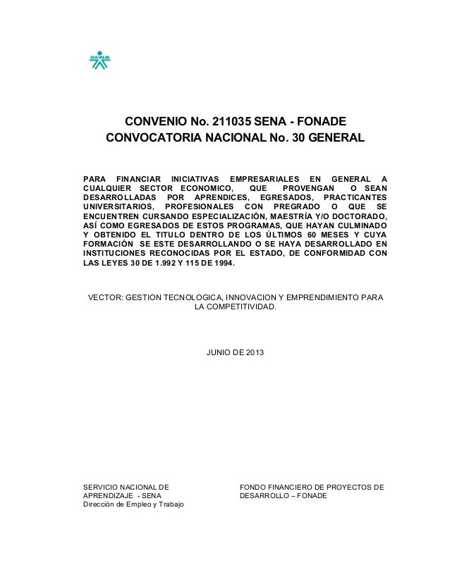 CONVENIO No. 211035 SENA - FONADE CONVOCATORIA NACIONAL No. 30 GENERAL PARA FINANCIAR INICIATIVAS EMPRESARIALES EN GENERAL...