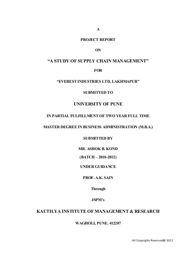 "A PROJECT REPORT ON ""A STUDY OF SUPPLY CHAIN MANAGEMENT"" FOR ""EVEREST INDUSTRIES LTD, LAKHMAPUR"" SUBMITTED TO UNIVERSITY O..."