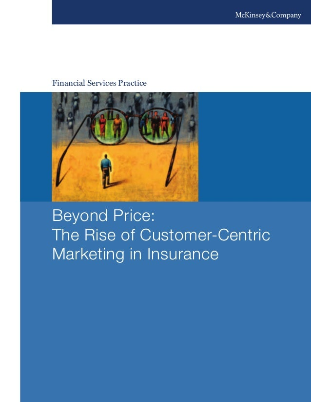 Financial Services Practice Beyond Price: The Rise of Customer-Centric Marketing in Insurance