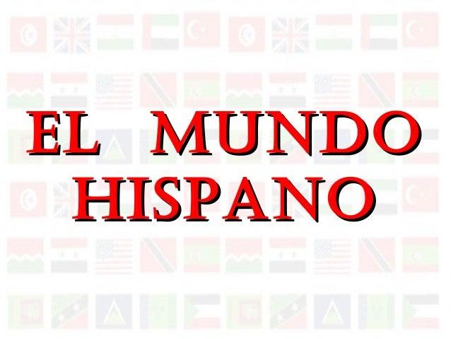 El MundoEl Mundo HispanoHispano