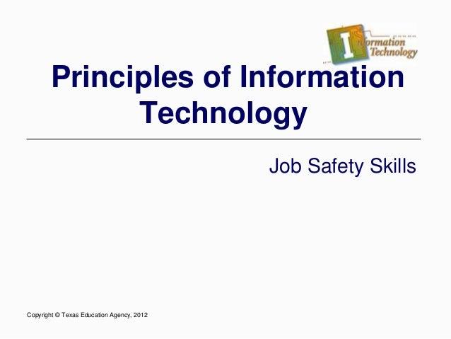 Principles of Information Technology Job Safety Skills Copyright © Texas Education Agency, 2012