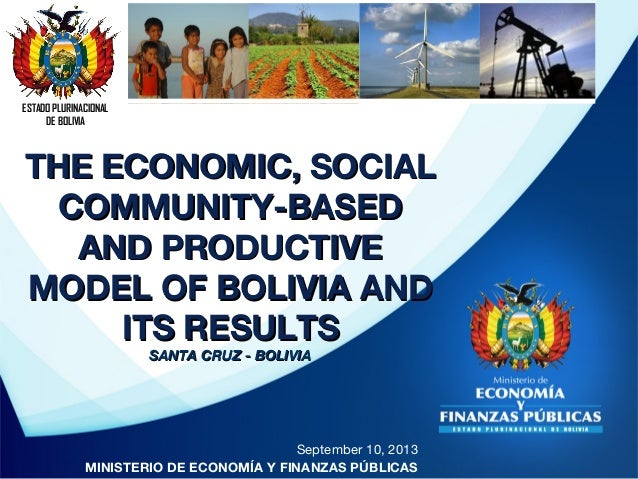 The economic, social community–based and productive model of Bolivia and its results